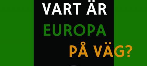 Vart är Europa på väg